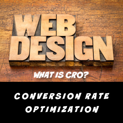 CRO is Conversion Rate Optimization