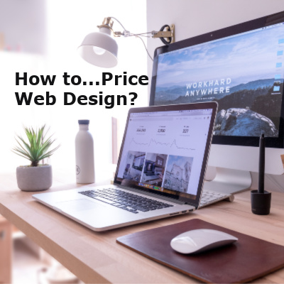 Pricing Web Design - the How to's